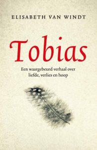 Voorkant omslag, Tobias. Een waargebeurd verhaal over liefde, veries en hoop
